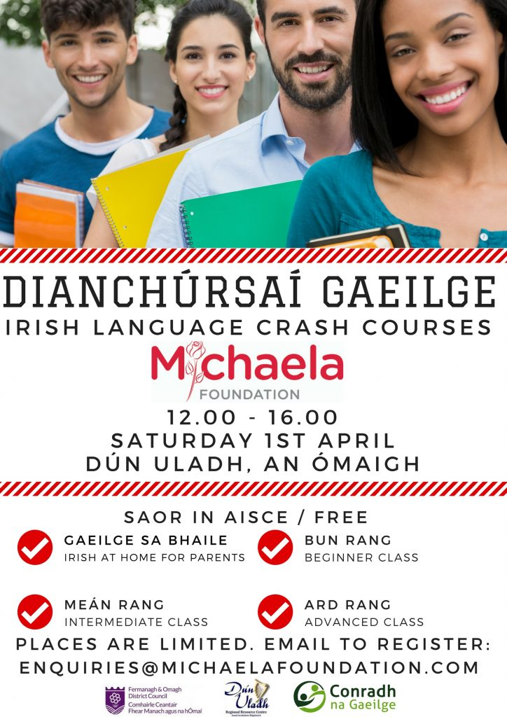 Dianchúrsaí Gaeilge. Irish Language Crash Courses in Omagh.