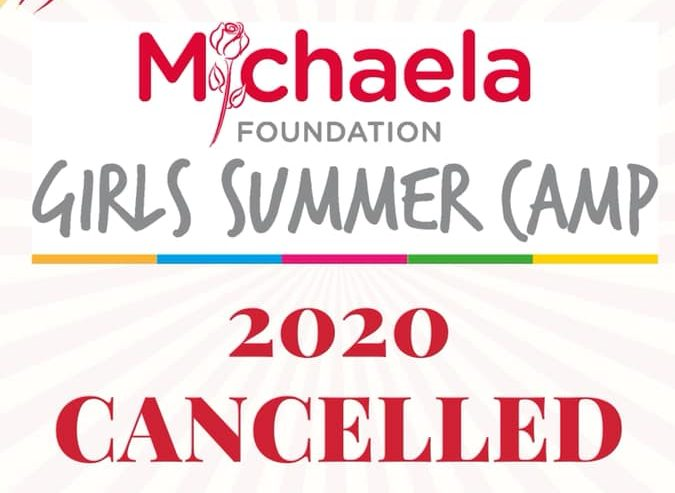 2020 Michaela Foundation Summer Camps Cancelled